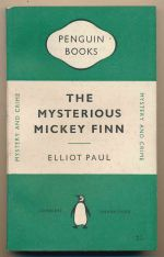 The mysterious Mickey Finn : an international mystery
