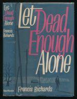 Let dead enough alone: a Captain Heimrich mystery