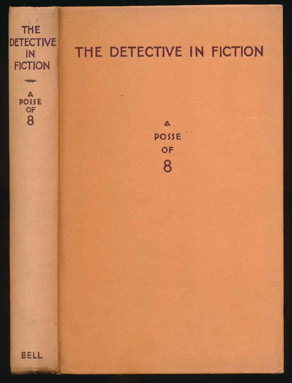 The detective in fiction : a posse of eight