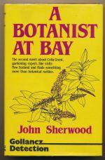 A botanist at bay: a novel