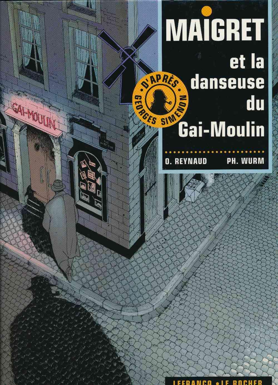 Maigret et la danseuse du Gai-Moulin