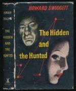The hidden and the hunted