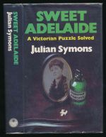 Sweet Adelaide: a Victorian puzzle solved