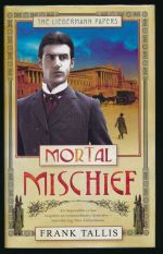 Mortal mischief: volume one of the Liebermann papers