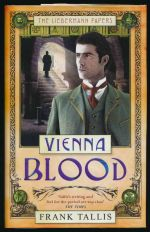 Vienna blood: volume two of the Liebermann papers