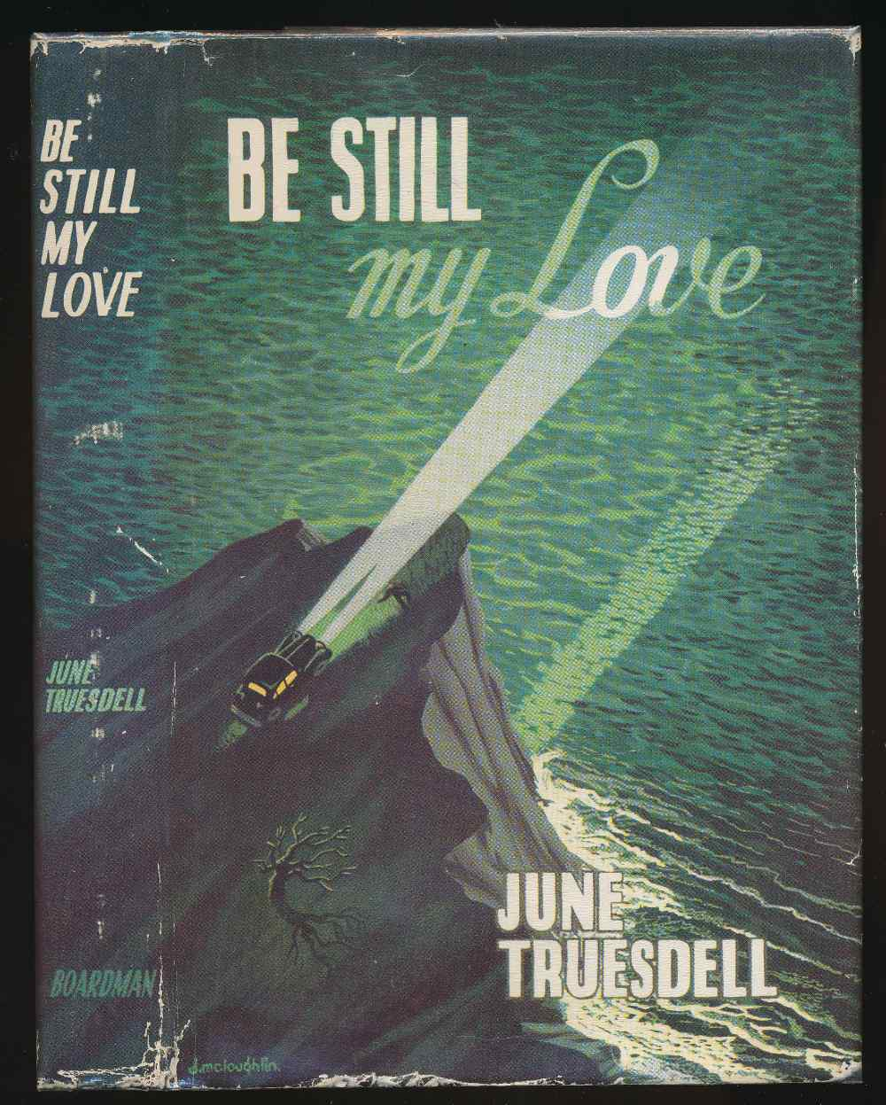 Be still, my love