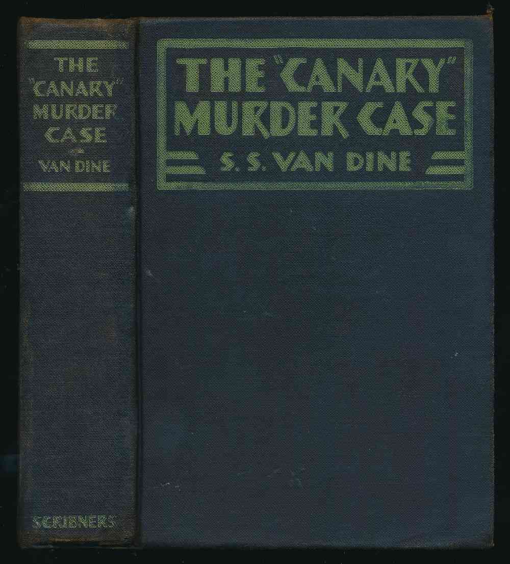The canary murder case: a Philo Vance story