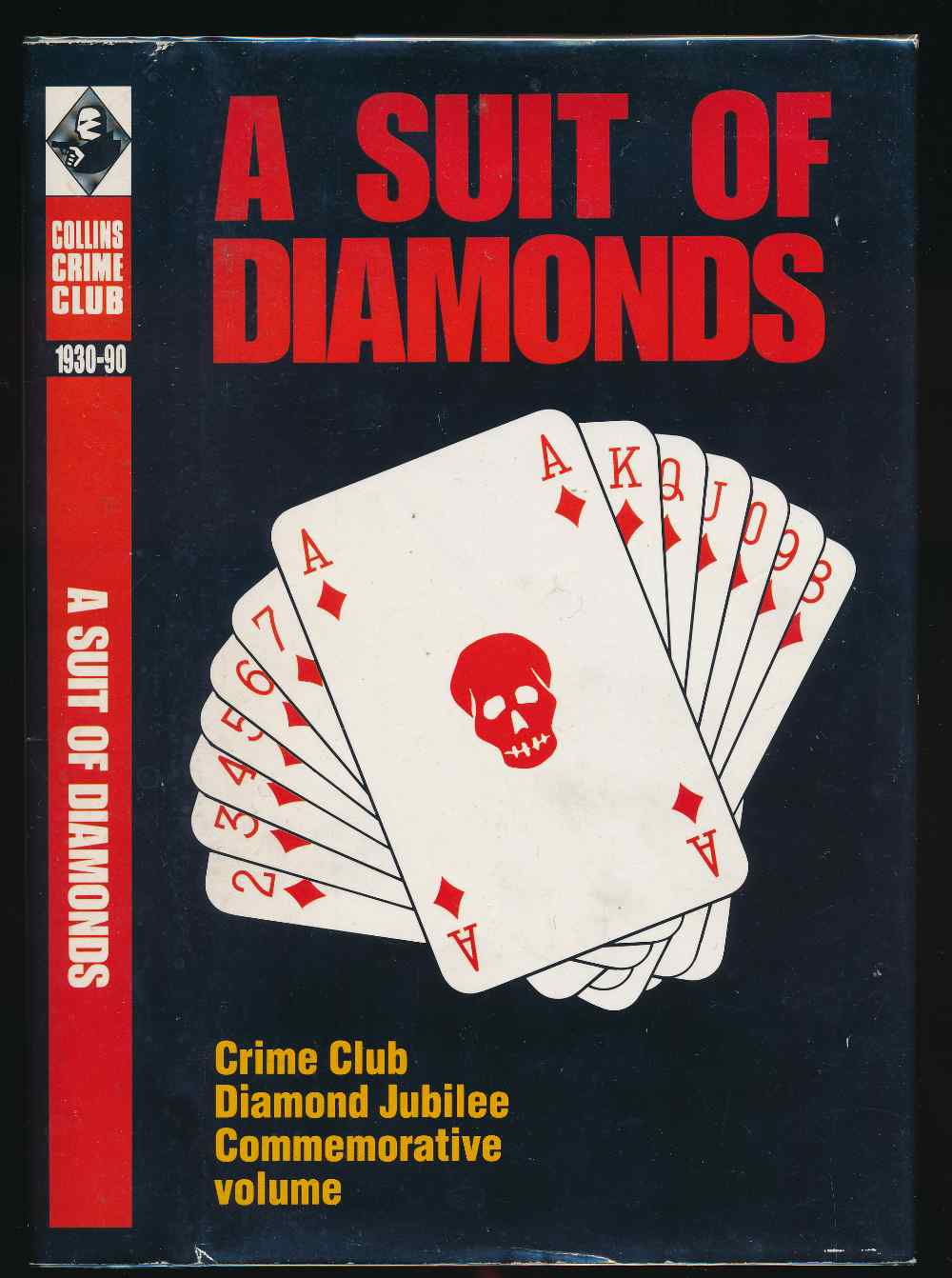 A suit of diamonds : a commemorative volume of specially commissioned short stories, published to celebrate the Crime Club's diamond jubilee