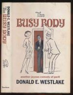 The busy body: a comedy of peril