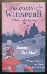 Among the mad: a Maisie Dobbs mystery