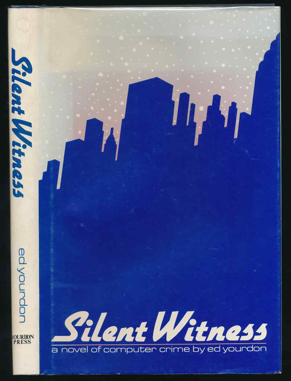 Silent witness: a novel of computer crime