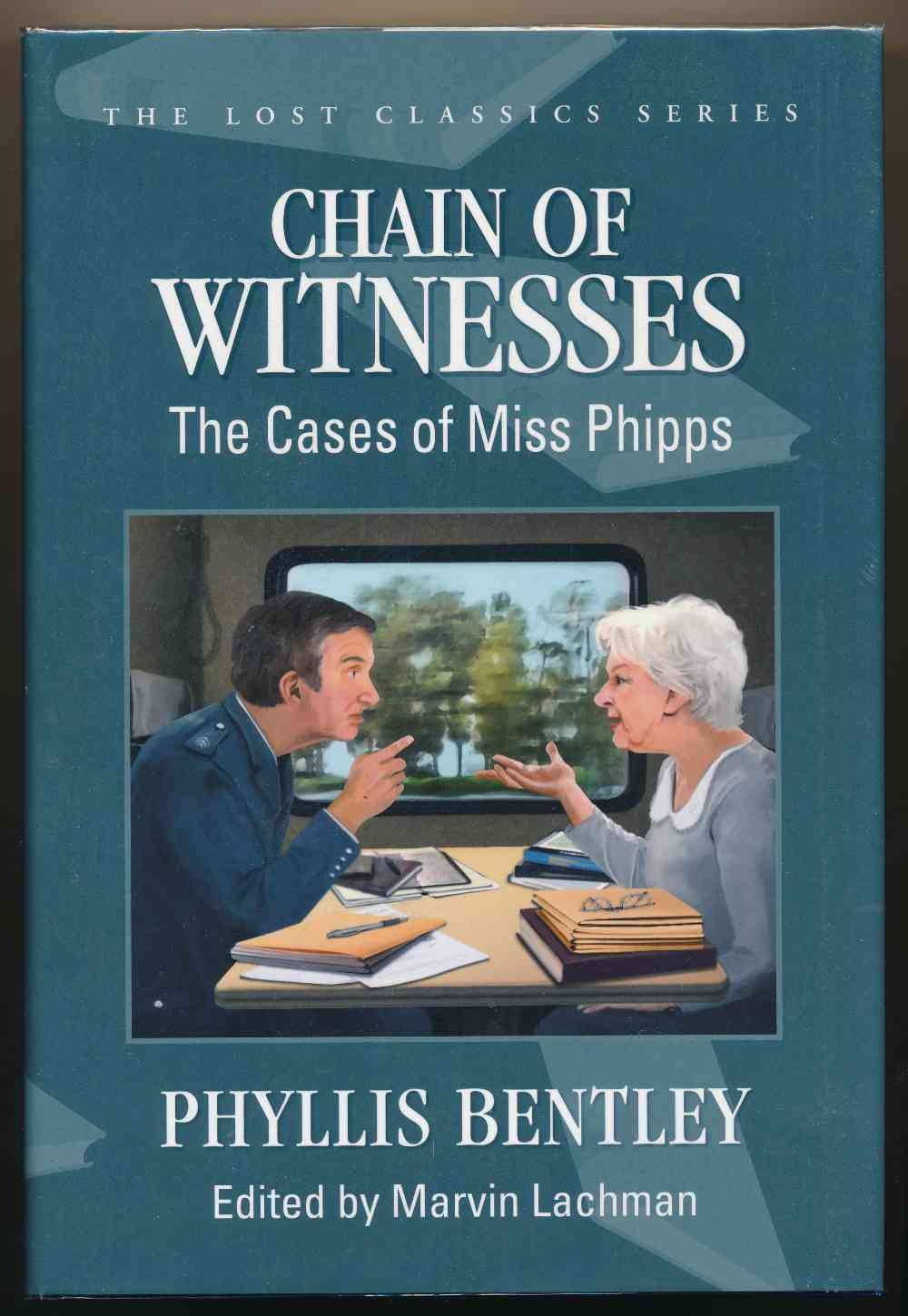 Chain of witnesses : the cases of Miss Phipps