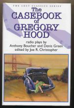 The casebook of Gregory Hood : radio plays