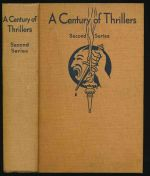 A century of thrillers. Second series