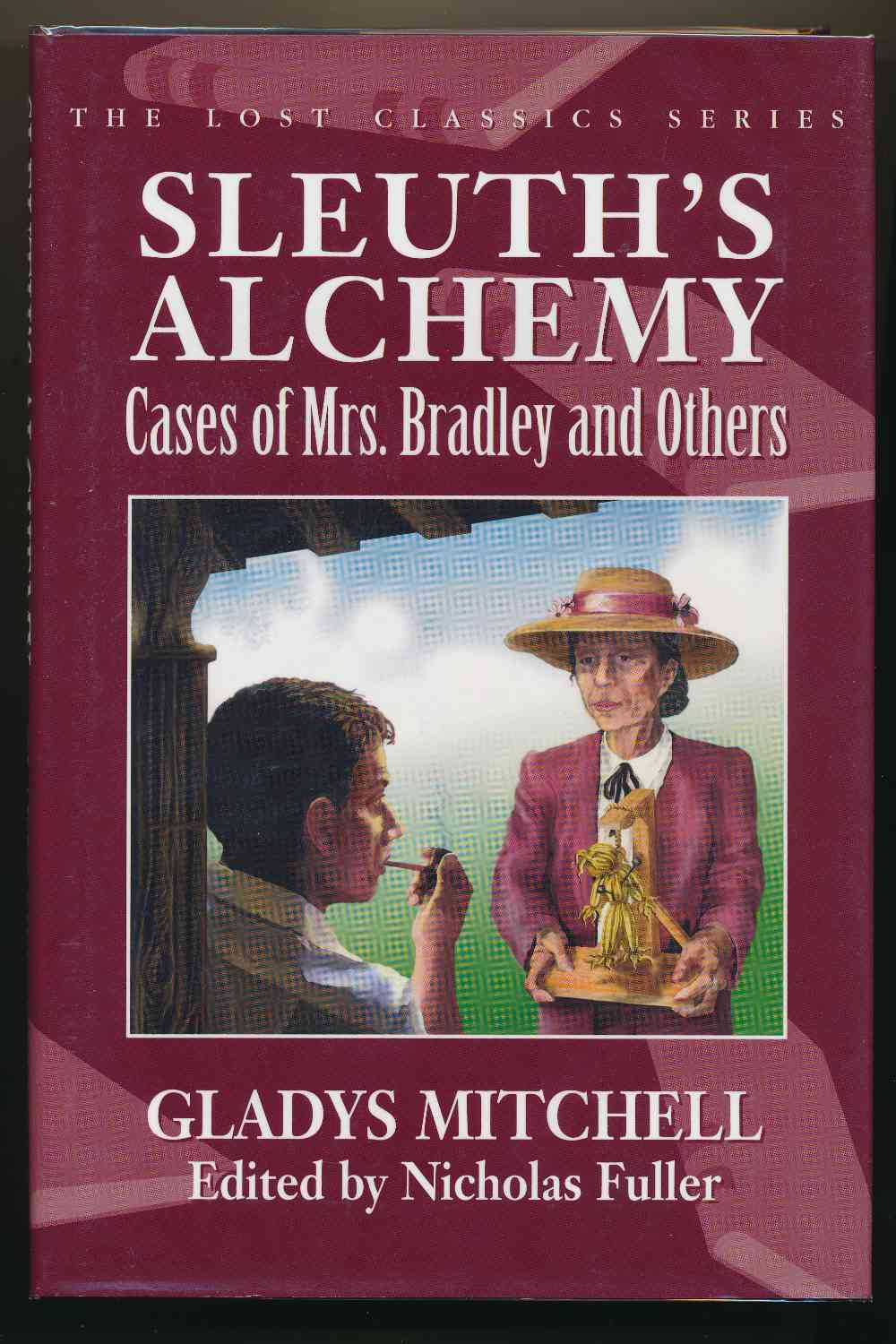 Sleuth's alchemy : cases of Mrs. Bradley and others