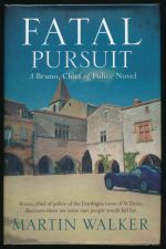 Fatal pursuit : a Bruno, Chief of Police novel