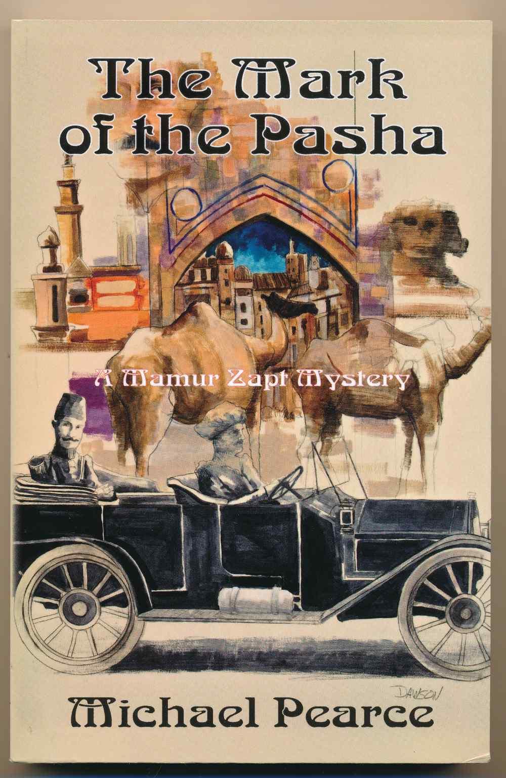 The mark of the Pasha : a Mamur Zapt mystery
