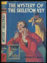 The mystery of the skeleton key : a story of crime