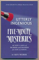 Utterly ingenious five-minute mysteries