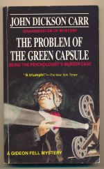 The problem of the green capsule : being the psychologist's murder case