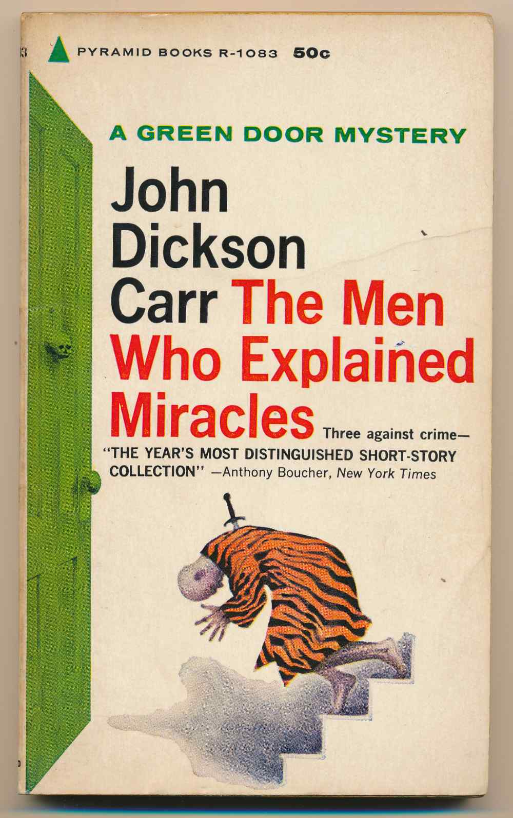 The men who explained miracles : six short stories and a novelette