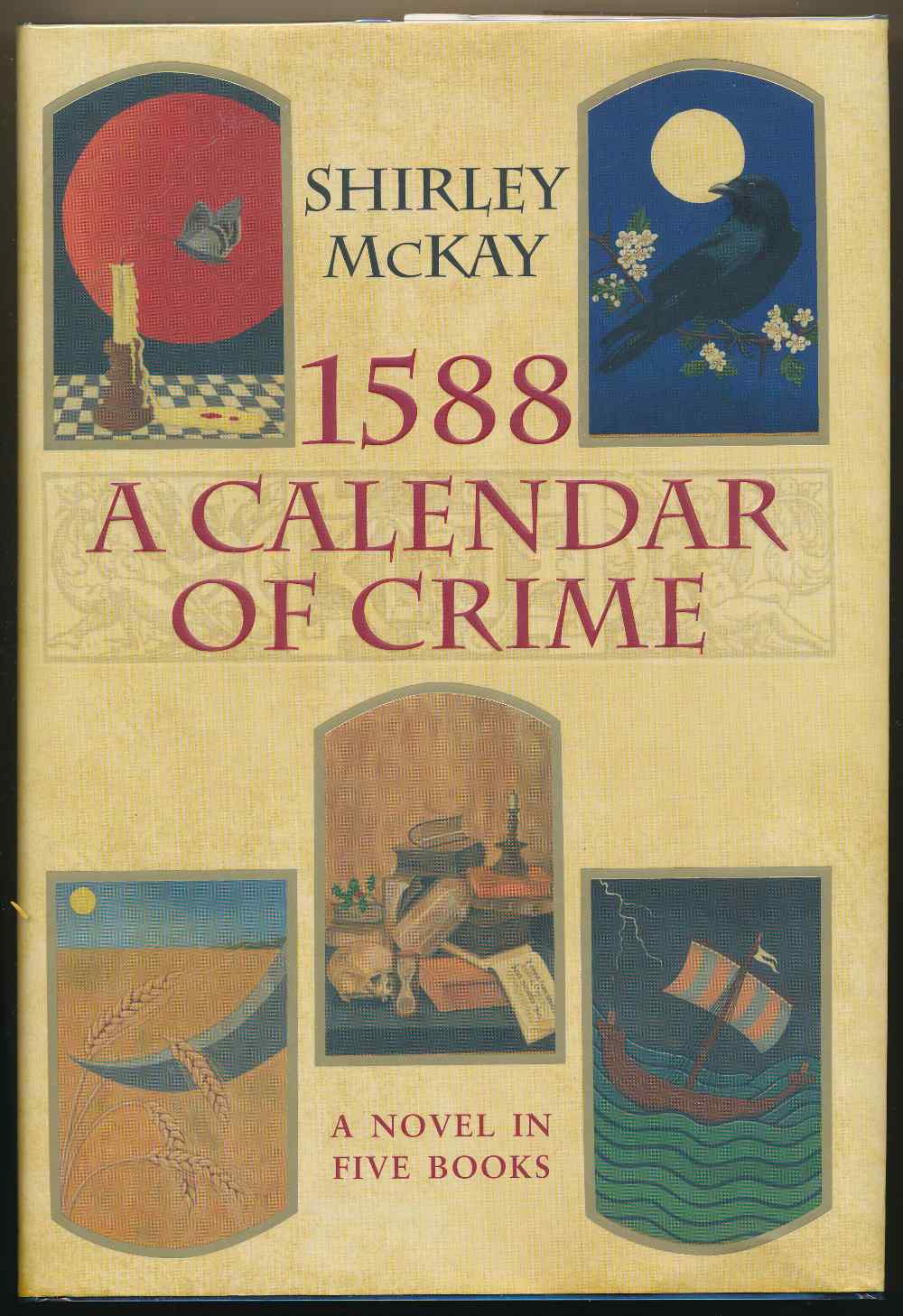 1588 : a calendar of crime : a novel in five books