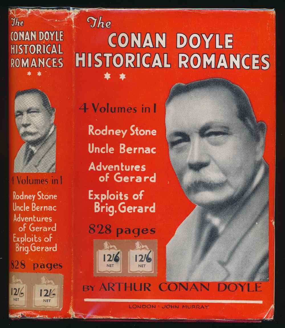 The Conan Doyle historical romances : Rodney Stone; Uncle Bernac; Exploits of Brigadier Gerard; Adventure of Gerard