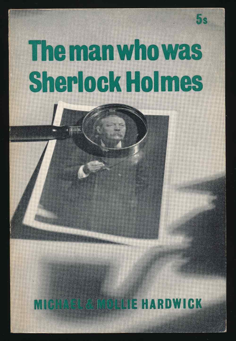The man who was Sherlock Holmes
