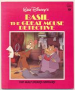 Basil the great mouse detective : based upon the Walt Disney Company's film of the same name