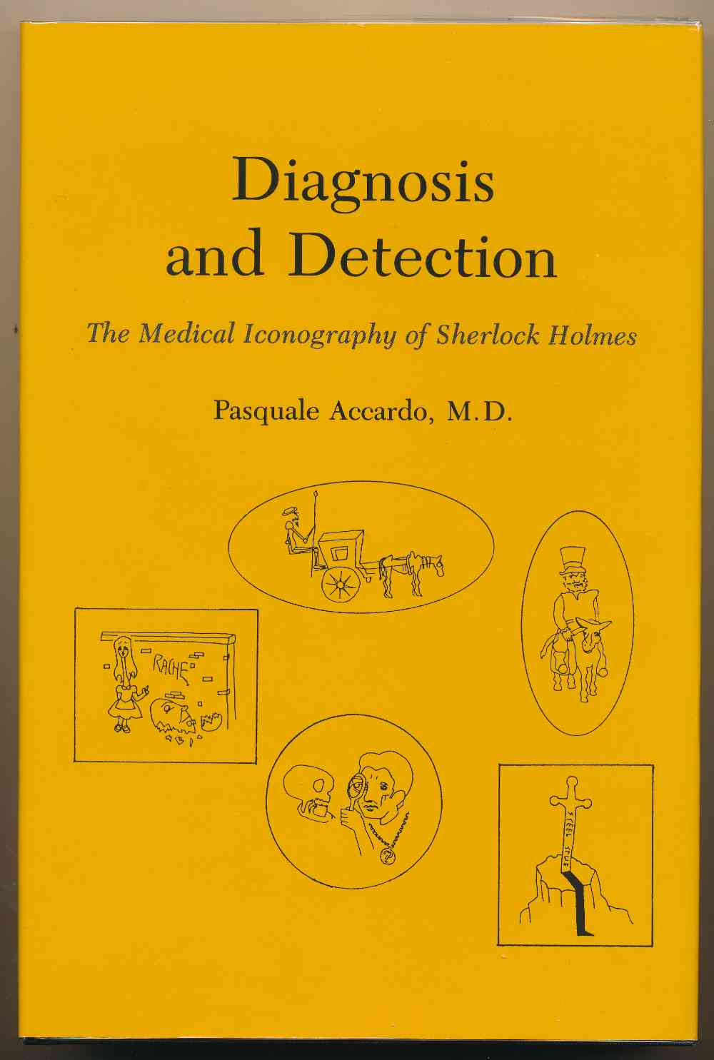 Diagnosis and detection : the medical iconography of Sherlock Holmes