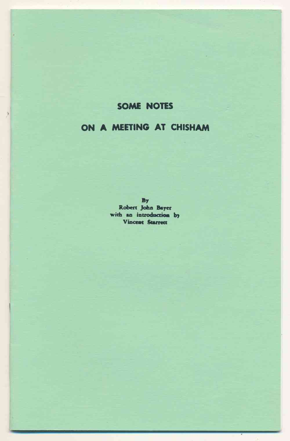 Some notes on a meeting at Chisham