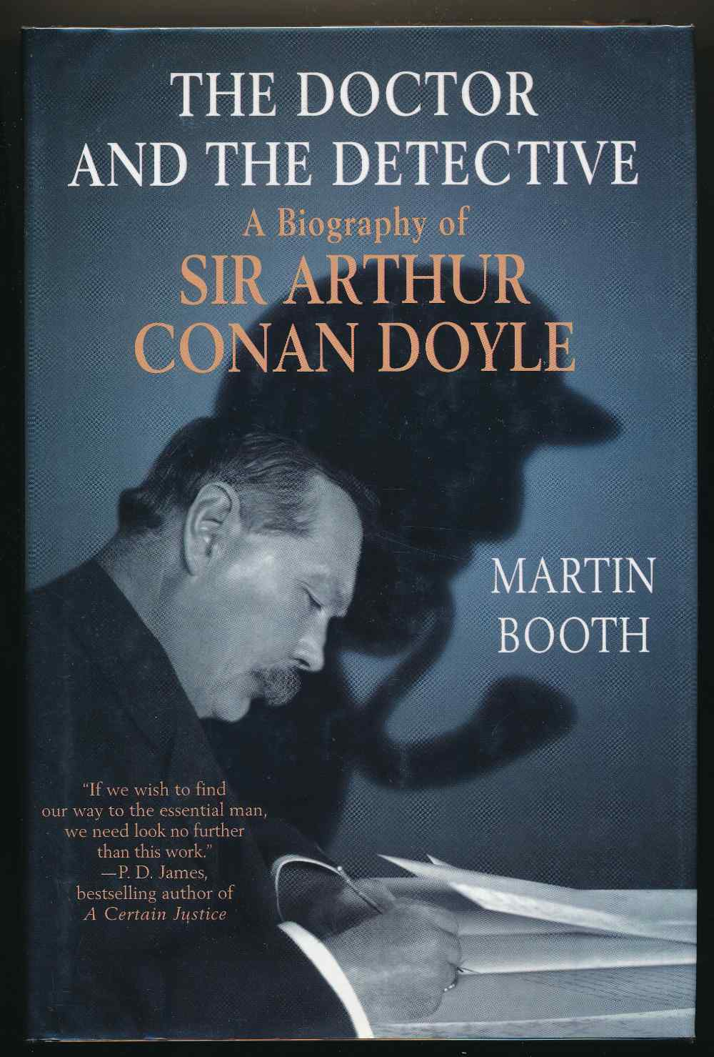 The Doctor and the detective : a biography of Sir Arthur Conan Doyle