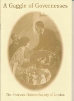 A gaggle of governesses : a day excursion by the Sherlock Holmes Society of London 7 September 1997