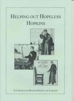 Helping out hopeless Hopkins : a day excursion in search of the locations of the golden pince-nez, Black Peter and the Abbey Grange : 3 June 2001