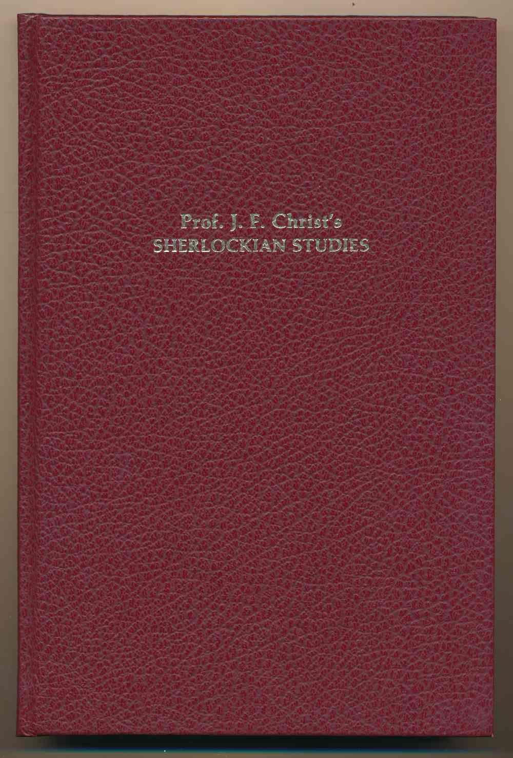 Prof J.F. Christ's Sherlockian studies