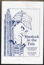 Sherlock in the Trib : being references to Sherlock Holmes and things Sherlockian as originally recorded by Chicago Tribune staffer Charles Collins in his column A line o'type or two (1939-1951)
