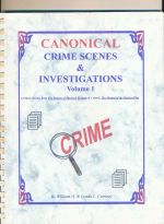 Canonical crime scenes and investigations : volume 1