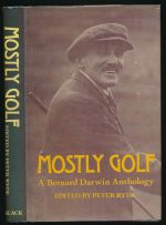 Mostly golf : a Bernard Darwin anthology