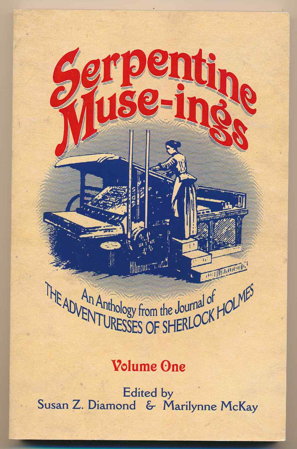 Serpentine muse-ings : an anthology from the Journal of the Adventuresses of Sherlock Holmes. Volume one