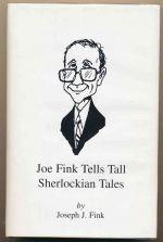 Joe Fink tells tall Sherlockian tales
