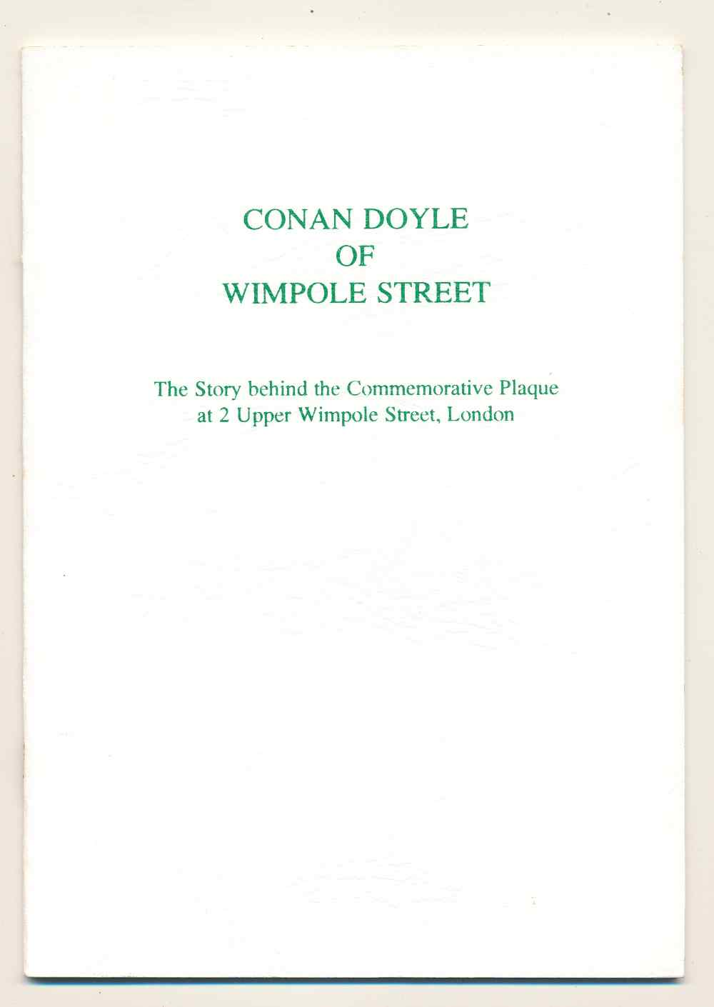 Conan Doyle of Wimpole Street : the story behind the commemorative plaque at 2 Upper Wimpole Street, London
