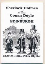 Sherlock Holmes and Sir Arthur Conan Doyle in Edinburgh