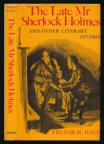 The late Mr Sherlock Holmes and other literary studies