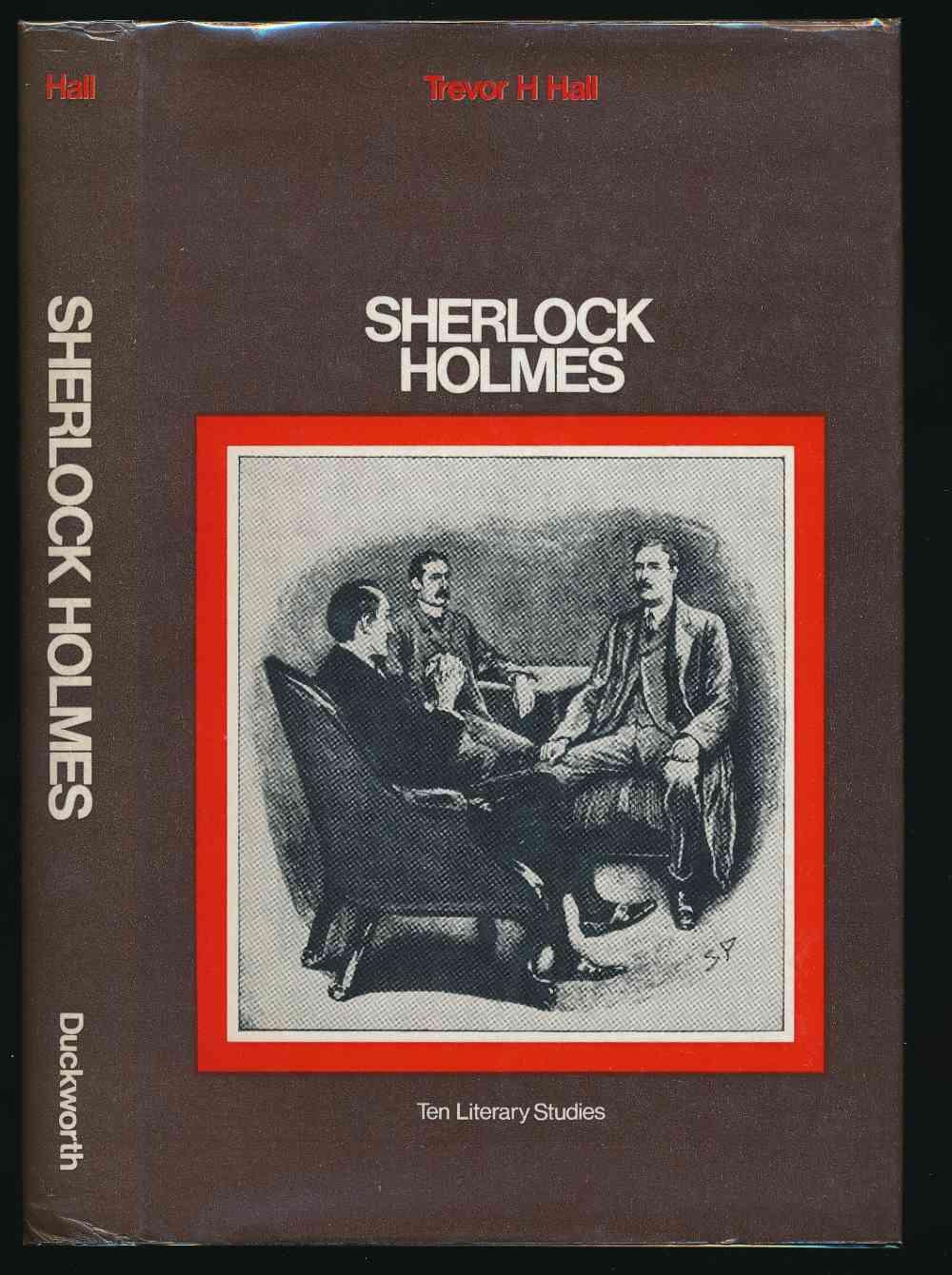 Sherlock Holmes : ten literary studies