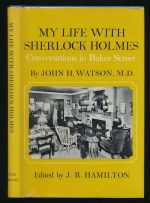 My life with Sherlock Holmes : conversations in Baker Street