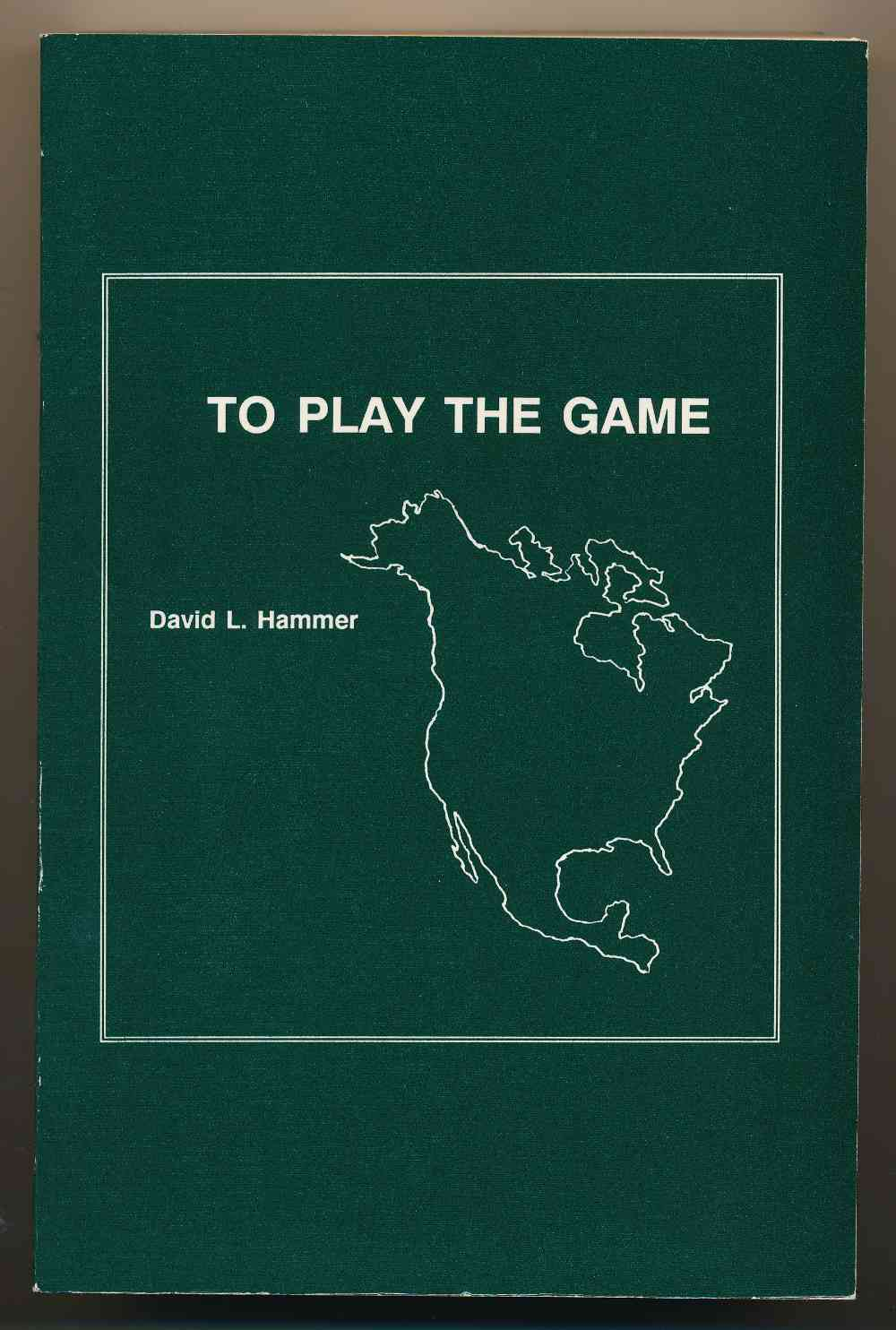 To play the game : being a travel guide to the North America of Sherlock Holmes