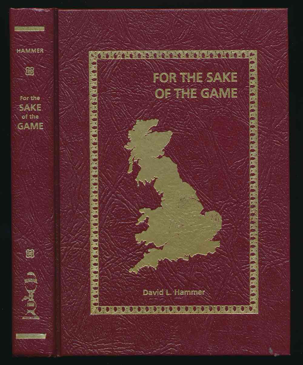For the sake of the game : being a further travel guide to the England of Sherlock Holmes