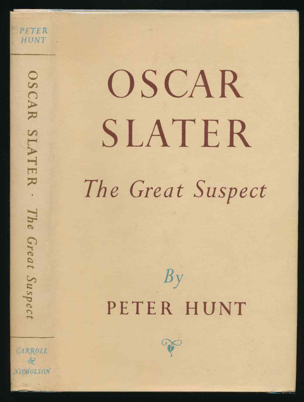 Oscar Slater : the great suspect