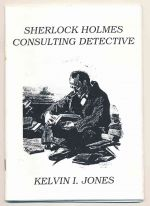 Sherlock Holmes consulting detective. Volume 1 : the early years
