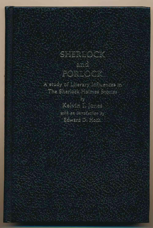 Sherlock and Porlock : a study of literary influences in the Sherlock Holmes stories